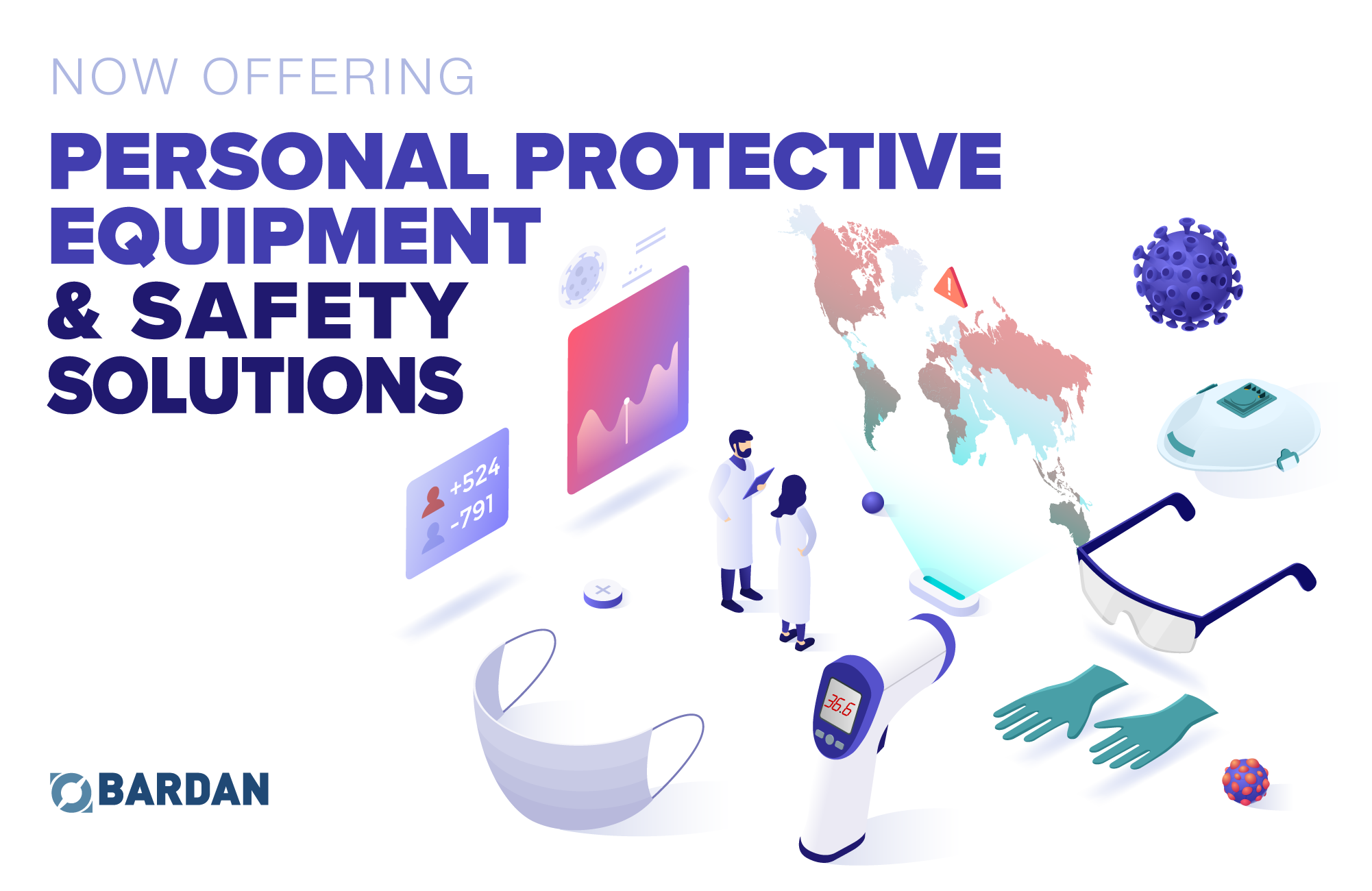 Bardan is now offering Personal Protective Equipment and Safety Solutions